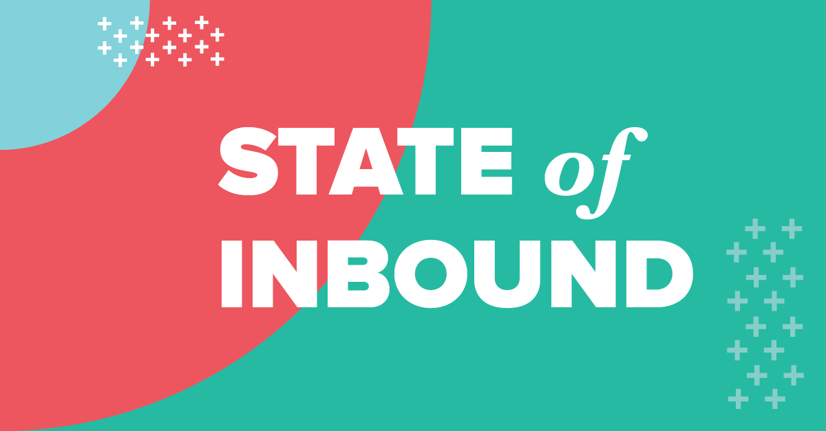 The HubSpot State of Inbound 2017: Key Takeaways