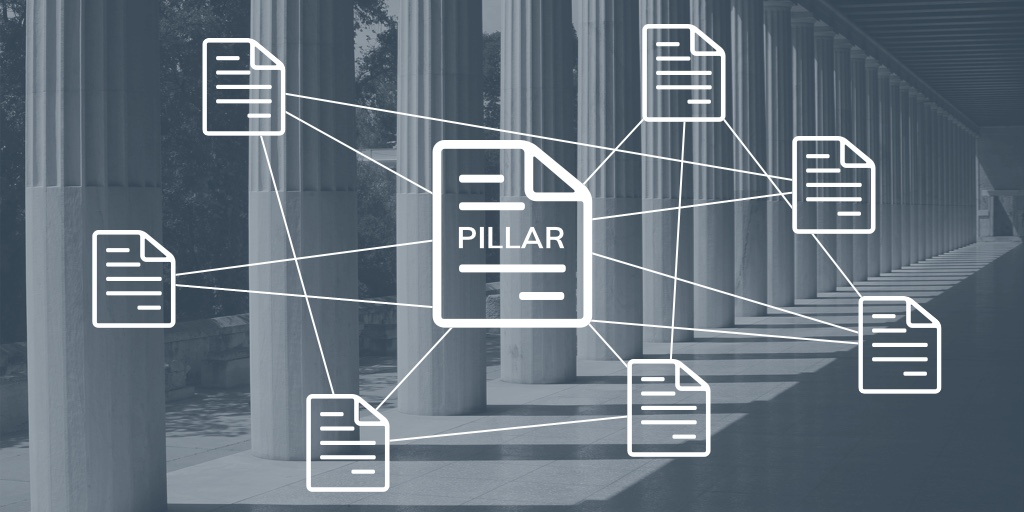 Why Pillar Content Should Be A Part Of Your Content Strategy