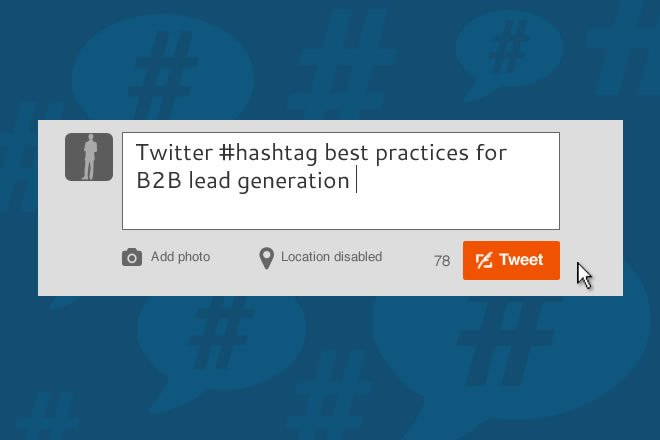 Twitter hashtag best practices for B2B lead generation